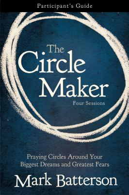 The Circle Maker Participant's Guide Cover
