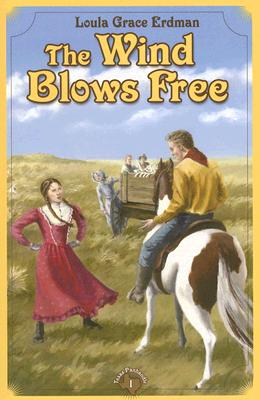 The Wind Blows Free: A Tale of the Texas Panhandle (Tales of the Texas Panhandle) Cover Image