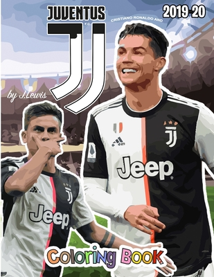 Cristiano Ronaldo and Juventus F.C.: The Soccer Coloring and Activity Book: 2019-2020 Season Cover Image