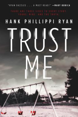 Trust Me: A Novel Cover Image