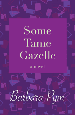 Cover for Some Tame Gazelle