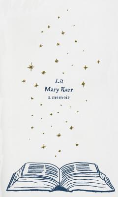 Lit: A Memoir Cover Image