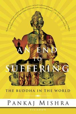 An End to Suffering: The Buddha in the World Cover Image