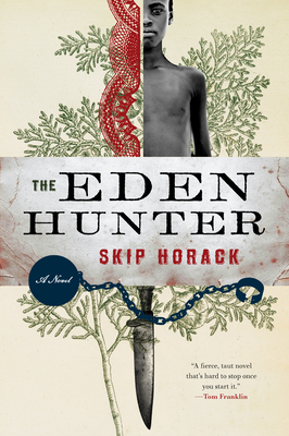 The Eden HunterSkip Horack