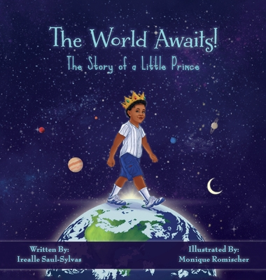 The World Awaits!: The Story of a Little Prince Cover Image