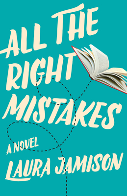 All the Right Mistakes Cover Image