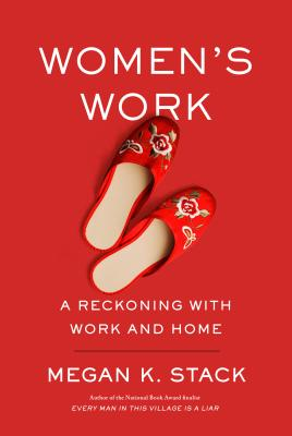 Women's Work: A Reckoning with Work and Home Cover Image