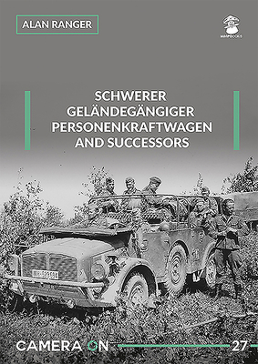 Schwerer Gelandegargiger Personenkfraftwagen and Successors (Camera on #27) Cover Image