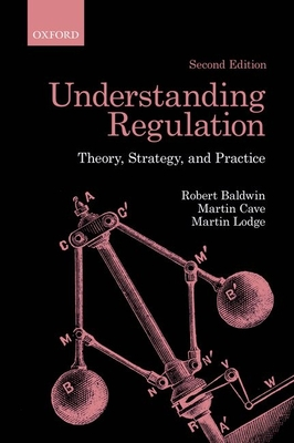 Understanding Regulation: Theory, Strategy, and Practice Cover Image