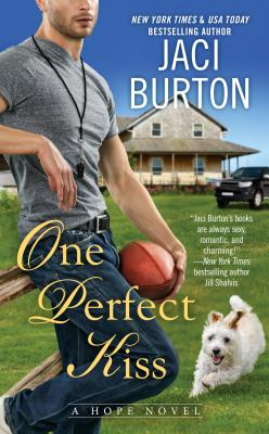 One Perfect Kiss (A Hope Novel #8) Cover Image