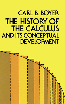 Cover for The History of the Calculus and Its Conceptual Development (Dover Books on Mathematics)