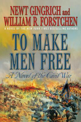 To Make Men Free: A Novel of the Civil War (George Washington Series #1) Cover Image