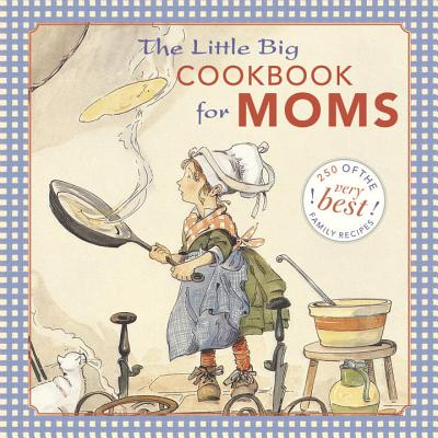 The Little Big Cookbook for Moms Cover