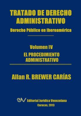 Tratado de Derecho Administrativo. Tomo IV. El Procedimiento Administrativo Cover Image