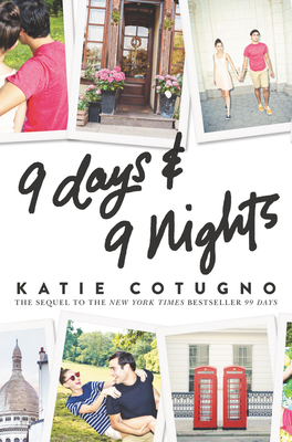 9 Days & 9 Nights by Katie Cotugno