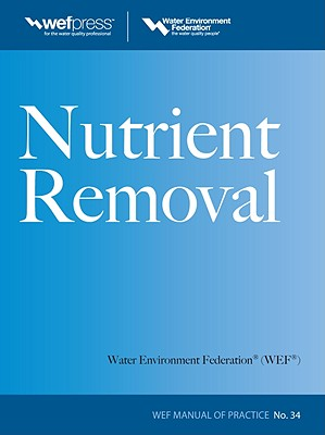 Nutrient Removal, Wef Mop 34 (Water Resources and Environmental Engineering) Cover Image