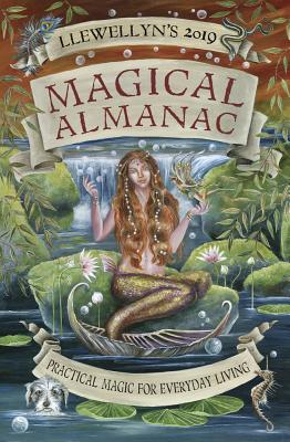 Llewellyn's 2019 Magical Almanac: Practical Magic for Everyday Living Cover Image