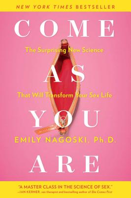 Come as You Are: The Surprising New Science That Will Transform Your Sex Life Cover Image