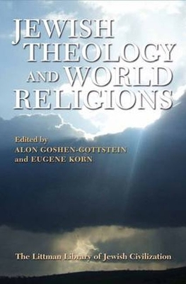 Cover for Jewish Theology and World Religions (Littman Library of Jewish Civilization)