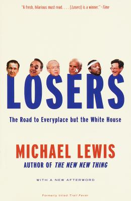 Losers: The Road to Everyplace But the White House Cover Image