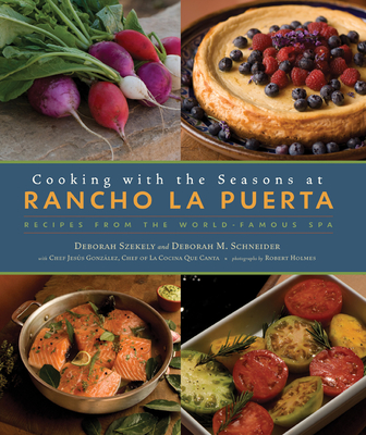 Cooking with the Seasons at Rancho La Puerta Cover