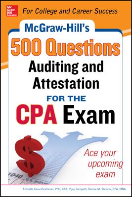 McGraw-Hill Education 500 Auditing and Attestation Questions for the CPA Exam (McGraw-Hill's 500 Questions) Cover Image
