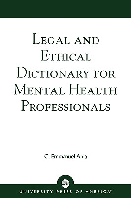 Legal and Ethical Dictionary for Mental Health Professionals Cover Image