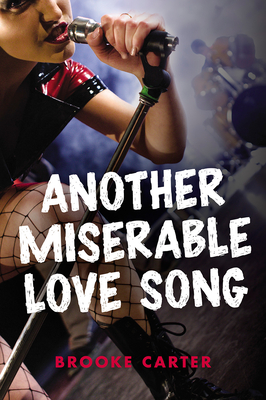Another Miserable Love Song (Orca Soundings) Cover Image