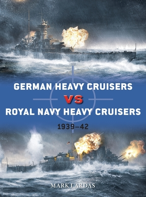 German Heavy Cruisers vs Royal Navy Heavy Cruisers: 1939–42 (Duel) Cover Image