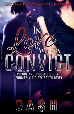 In Love with a Convict: Prince and Nicole's Story Cover Image