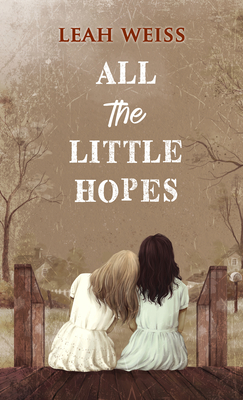 All the Little Hopes Cover Image