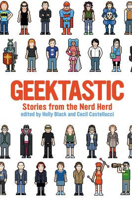 Geektastic: Stories from the Nerd Herd Cover Image