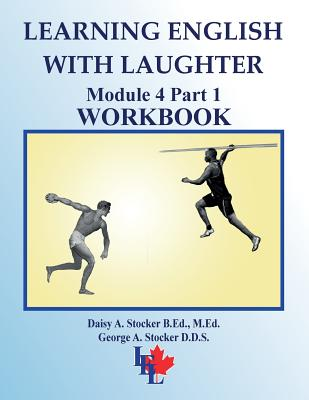 Learning English with Laughter: Module 4 Part 1 ADVANCED Workbook Cover Image