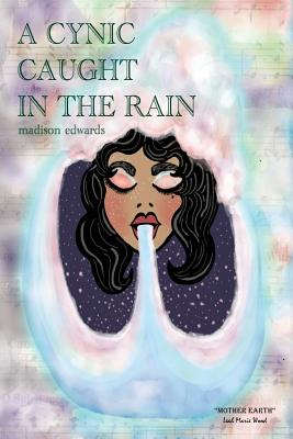 A Cynic Caught in the Rain Cover Image