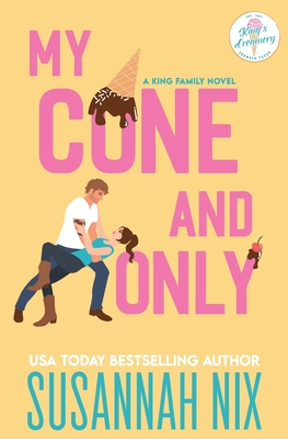 My Cone and Only (King Family #1) Cover Image