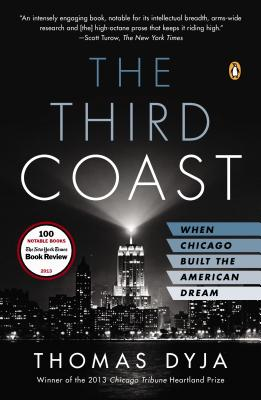 The Third Coast: When Chicago Built the American Dream Cover Image