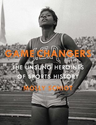 Gamechangers by Molly Schlot