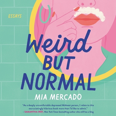 Weird But Normal: Essays Cover Image