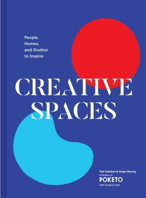 Creative Spaces: People, Homes, and Studios to Inspire (Home and Studio Design Book, Artful Home Decorating Book from Poketo) Cover Image
