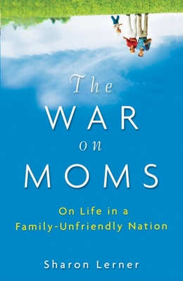 The War on Moms Cover