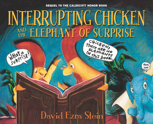 Cover for Interrupting Chicken and the Elephant of Surprise
