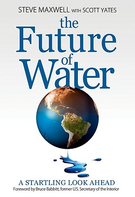 The Future of Water: A Startling Look Ahead Cover Image