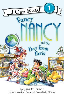 Fancy Nancy and the Boy from Paris (I Can Read Fancy Nancy - Level 1) Cover Image
