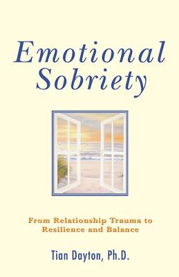 Emotional Sobriety: From Relationship Trauma to Resilience and Balance Cover Image