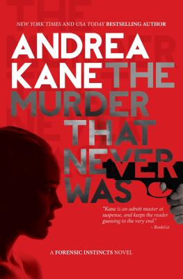 The Murder That Never Was (Forensic Instincts #5) Cover Image