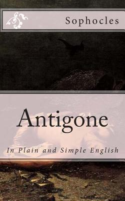 Antigone: In Plain and Simple English Cover Image