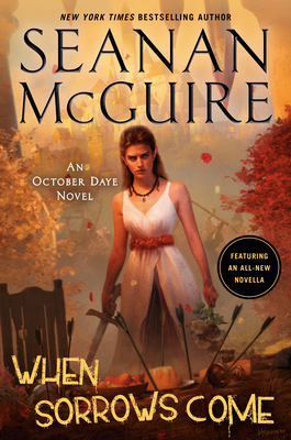 When Sorrows Come (October Daye #15) Cover Image