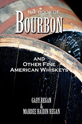 The Book of Bourbon and Other Fine American Whiskeys Cover