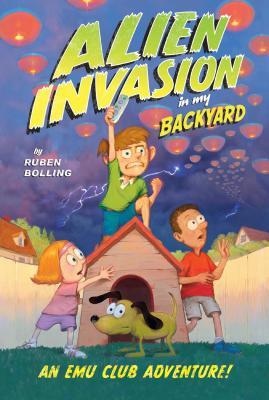 Cover for Alien Invasion in My Backyard
