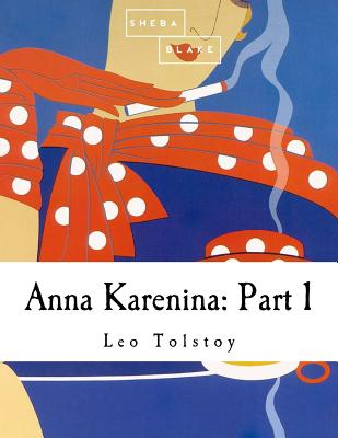 Anna Karenina: Part 1 Cover Image